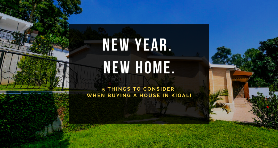 5 things to consider when buying a house in kigali