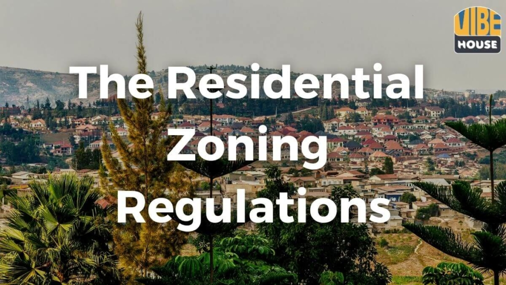 The Residential Zoning Regulations in Kigali 1